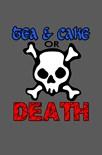 Tea Cake Death