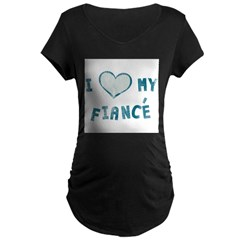 I Heart / Love My Fiancé Maternity Dark T-Shirt