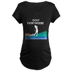 Golf Everywhere Maternity Dark T-Shirt