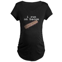 i run on bacon Maternity Dark T-Shirt