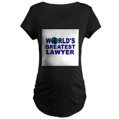 World's Greatest Lawyer Maternity Dark T-Shirt