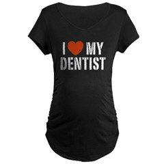 I Love My Dentis Maternity Dark T-Shirt