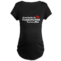Somebody in Washington Loves me Maternity Dark T-Shirt