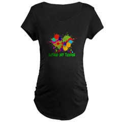 Retired ARt Teacher Paint Splatter.PNG Maternity Dark T-Shirt