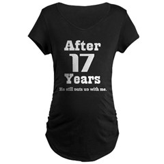 17th Anniversary Funny Quote Maternity Dark T-Shirt