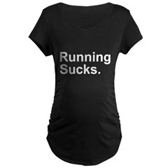 Running Sucks Maternity Dark T-Shirt