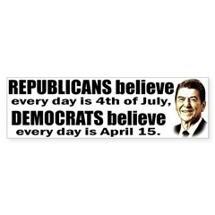 Reagan Quote - Republicans believe every day is Sticker (Bumper 50 pk)