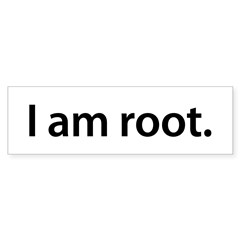 I am root. - Sticker (Bumper 50 pk)