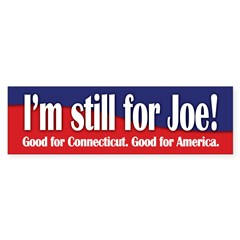 I'm still for Joe (Lieberman) Sticker (Bumper 50 pk)