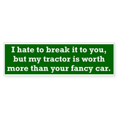 My tractor's worth... Sticker (Bumper 50 pk)