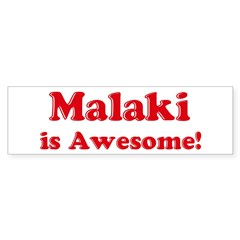 Malaki is Awesome Sticker (Bumper 50 pk)