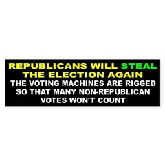 STEAL ELECTION... Sticker (Bumper 50 pk)