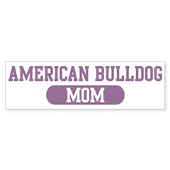American Bulldog Mom Sticker (Bumper 50 pk)