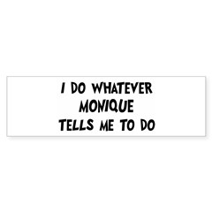 Whatever Monique says Sticker (Bumper 50 pk)