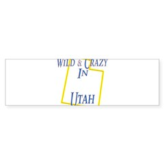 Wild & Crazy in Utah Sticker (Bumper 50 pk)