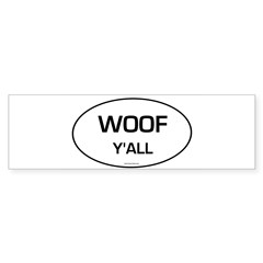 Woof Y'all (Oval) Sticker (Bumper 50 pk)
