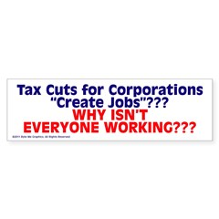 $4.99 Tax Cuts for Corporations Sticker (Bumper 50 pk)