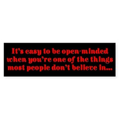 """Easy to be open-minded..."" Sticker (Bumper 50 pk)"