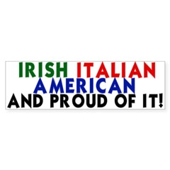 Irish-Italian-American...and Sticker (Bumper 50 pk)