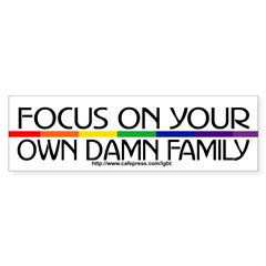 FOCUS ON YOUR OWN DAMN FAMILY Sticker (Bumper 50 pk)