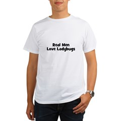 Real Men Love Ladybugs Organic Men's T-Shirt