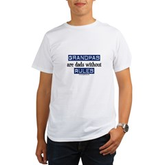 Grandpas are...rules! Organic Men's T-Shirt