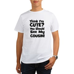 Think I'm Cute? Cousin - Blac Organic Men's T-Shirt