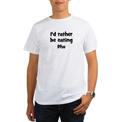 Rather be eating Pho Organic Men's T-Shirt