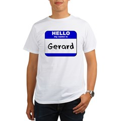 hello my name is gerard Organic Men's T-Shirt
