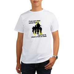 Feel Free To Stand In Front o Organic Men's T-Shirt