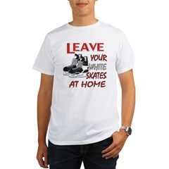 LEAVE YOUR WHITE SKATES AT HO Organic Men's T-Shirt