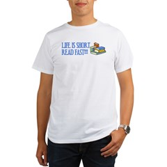Life is Short, Read Fas Organic Men's T-Shirt