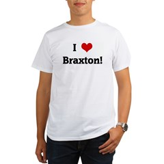 I Love Braxton! Organic Men's T-Shirt
