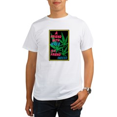 Friend With Weed Organic Men's T-Shirt