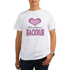All wanted was Backrub Organic Men's T-Shirt