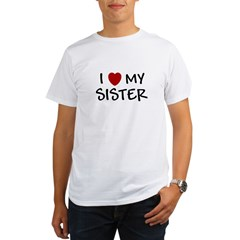 I LOVE MY SISTER I HEART MY S Organic Men's T-Shirt