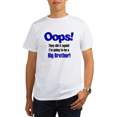 Oops Big Brother Organic Men's T-Shirt