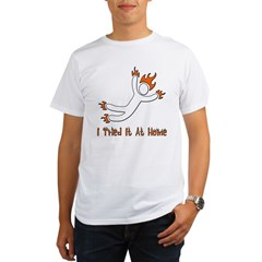 I Tried It At Home Organic Men's T-Shirt