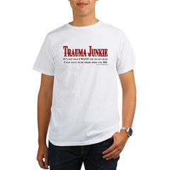 Trauma Junkie Organic Men's T-Shirt