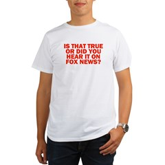 """Is That True?"" Organic Men's T-Shirt"