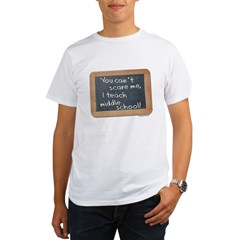 Can't scare me middle school Organic Men's T-Shirt