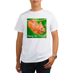 Hang In There! Organic Men's T-Shirt