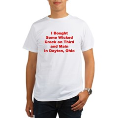 I Bought Crack on 3rd and Main in Dayton, Ohio Organic Men's T-Shirt