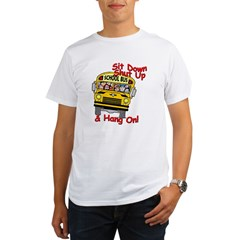 School Bus Driver Hang On! - Organic Men's T-Shirt