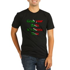 Grab your Balls. It's Bocce Organic Men's Fitted T-Shirt (dark)