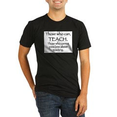 Those Who Can, Teach Organic Men's Fitted T-Shirt (dark)