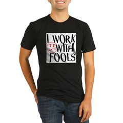 I work with FOOLS Organic Men's Fitted T-Shirt (dark)