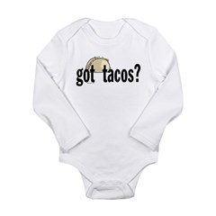 Got Tacos? Long Sleeve Infant Bodysuit
