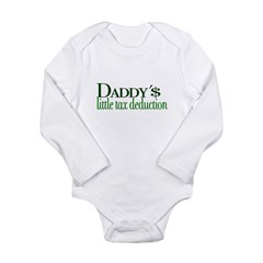 Daddy's Tax Deduction Long Sleeve Infant Bodysuit