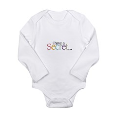 I HAVE A SECRET Big Sister - Long Sleeve Infant Bodysuit